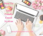How To Set Up Your Family Email System