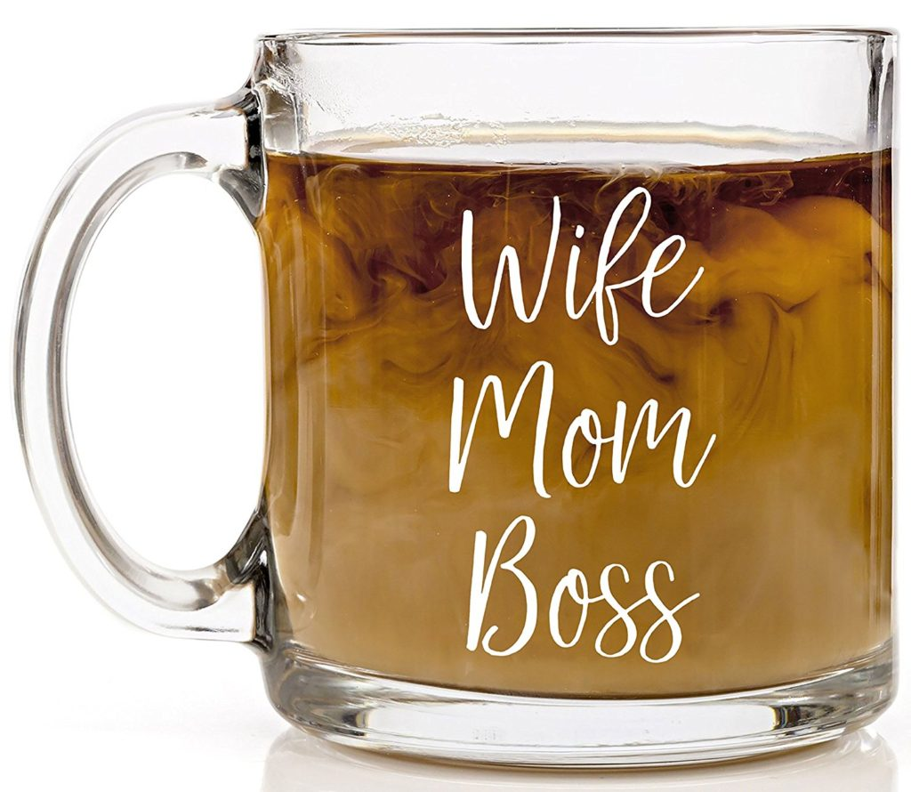 Wife, Boss, Mom glass mug